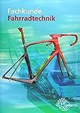 Fachkunde Fahrradtechnik