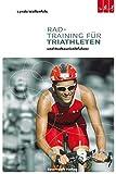 Radtraining für Triathleten und Radtouristikfahrer