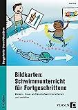 Bildkarten: Schwimmunterricht für Fortgeschrittene: Rücken-, Kraul- und Brustschwimmen erlernen und vertiefen (1. bis 4. Klasse)