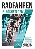 Radfahren in Höchstform: Mit der Formmethode schneller und erfolgreicher in den Pedalen