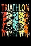 Triathlon Notizbuch | Witziges Lustiges Triathlon Geschenk Design: Geschenkidee Notizbuch 6x9 120 Seiten liniert | Triathlon Tagebuch