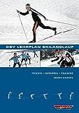 DSV Lehrplan Skilanglauf: Technik - Methodik - Training