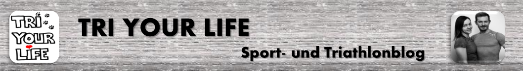 Tri Your Life | Sport- und Triathlonblog