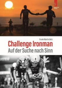 Buchcover Challenge Ironman von Frank-Martin Belz